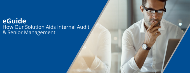 e-Guide: How our solution aids internal audit & senior management