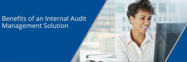 Benefits of an internal audit management system