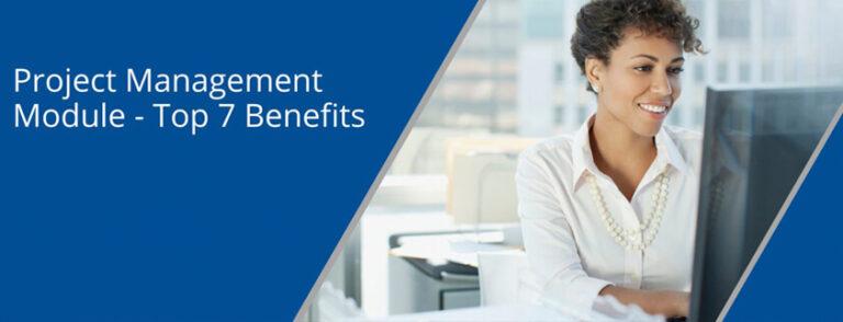 Project Management Module – Top 7 Benefits